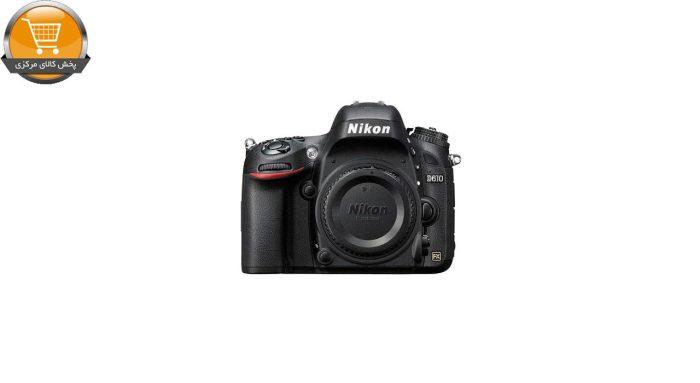 دوربین دیجیتال نیکون D610 بدنه تنها | پخش کالای مرکزی